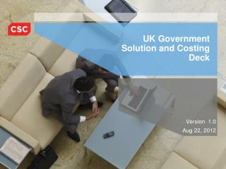 UK Government   Solution and Costing  Deck
