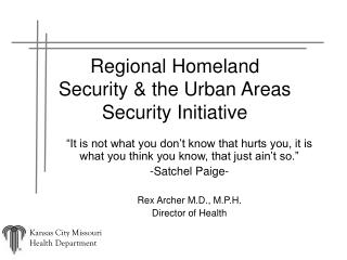 Regional Homeland Security & the Urban Areas Security Initiative