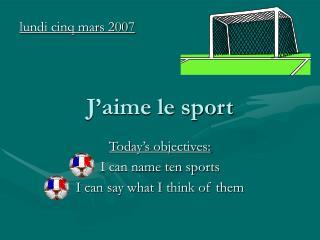 J'aime le sport