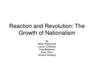 Reaction and Revolution: The Growth of Nationalism