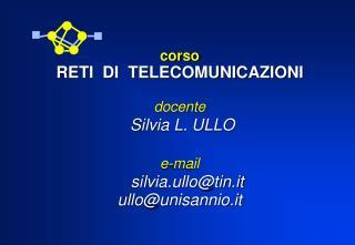 Si ringraziano i Professori MARCO AJMONE MARSAN e FABIO NERI del Politecnico di Torino