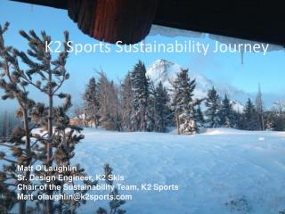K2 Sports Sustainability Journey