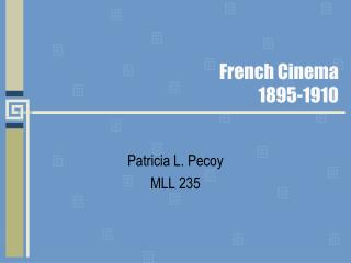 French Cinema 1895-1910