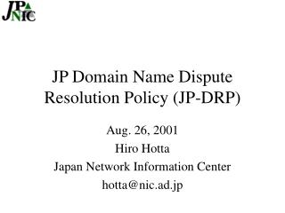 JP Domain Name Dispute Resolution Policy (JP-DRP)