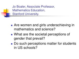 Jo Boaler, Associate Professor,  Mathematics Education,  Stanford University.