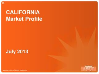 CALIFORNIA  Market Profile