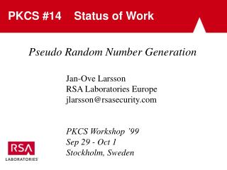 PKCS #14    Status of Work