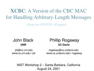 XCBC : A Version of the CBC MAC for Handling Arbitrary-Length Messages