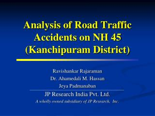 Analysis of Road Traffic Accidents on NH 45 (Kanchipuram District)