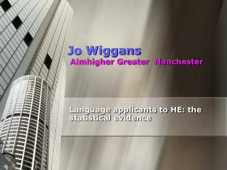 Jo Wiggans Aimhigher Greater  Manchester