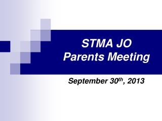 STMA JO Parents Meeting
