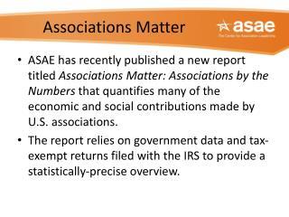 Associations Matter