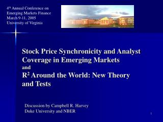 Discussion by Campbell R. Harvey Duke University and NBER