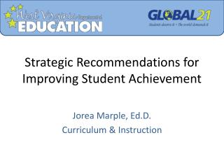 Strategic Recommendations for Improving Student Achievement