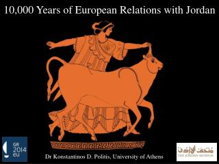 10,000 Years of European Relations with Jordan