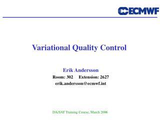 Variational Quality Control