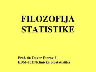 FILOZOFIJA STATISTIKE