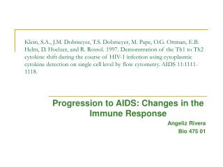 Progression to AIDS: Changes in the Immune Response Angeliz Rivera Bio 475 01