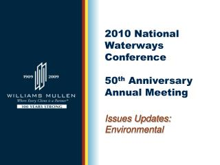 2010 National Waterways Conference       50 th  Anniversary Annual Meeting