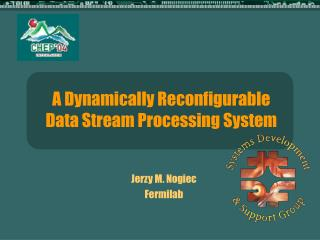 A Dynamically Reconfigurable Data Stream Processing System