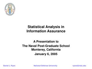 Statistical Analysis in  Information Assurance