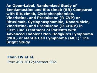 Flinn IW et  al. Proc ASH 2012; Abstract  902.