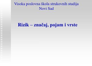 Vi s o k a poslovna  škola strukovnih studija Novi Sad