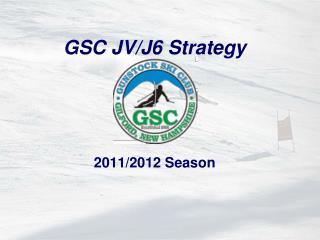 GSC JV/J6 Strategy