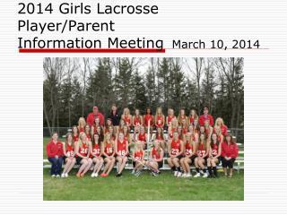 2014 Girls Lacrosse Player/Parent Information Meeting