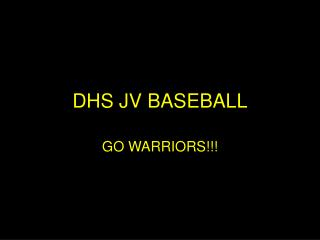 DHS JV BASEBALL