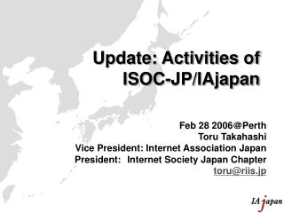 Update: Activities of ISOC-JP/IAjapan