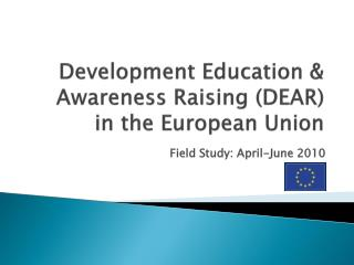 Development Education & Awareness Raising (DEAR) in the European Union
