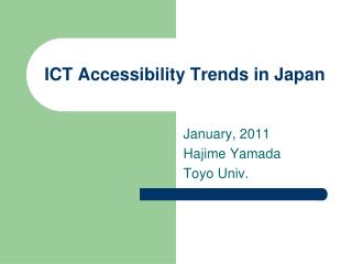 ICT Accessibility Trends in Japan