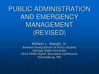 PUBLIC ADMINISTRATION AND EMERGENCY MANAGEMENT (REVISED)