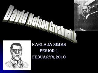 KARLAJA SIMMS PERIOD 1 FEBUARY4,2010