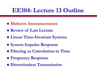 EE104: Lecture 13 Outline