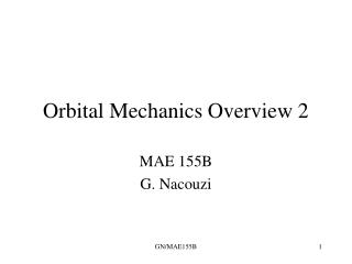 Orbital Mechanics Overview 2