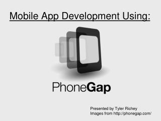 Mobile App Development Using: