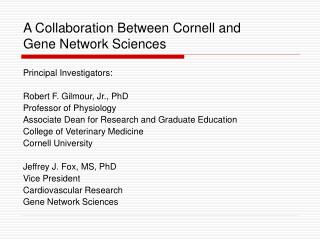 A Collaboration Between Cornell and Gene Network Sciences