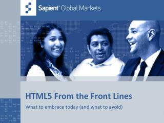HTML5 From the Front Lines