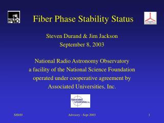 Fiber Phase Stability Status