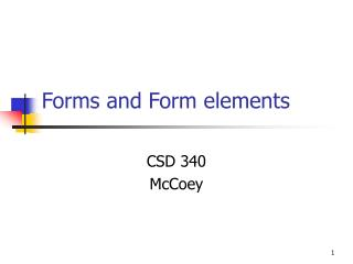 Forms and Form elements