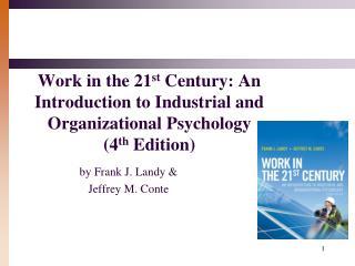 by Frank J. Landy & Jeffrey M. Conte