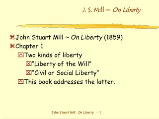 J. S. Mill ~  On Liberty