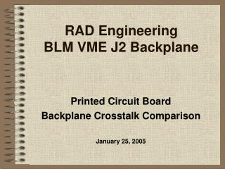 RAD Engineering BLM VME J2 Backplane