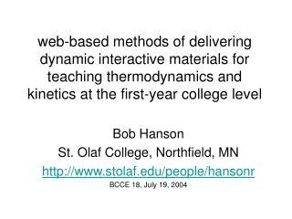 Bob Hanson St. Olaf College, Northfield, MN stolaf/people/hansonr