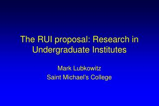 The RUI proposal: Research in Undergraduate Institutes