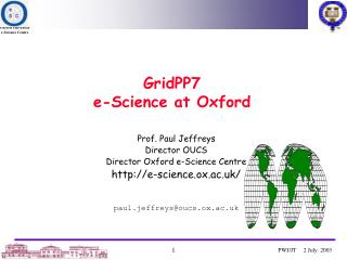 GridPP7 e-Science at Oxford