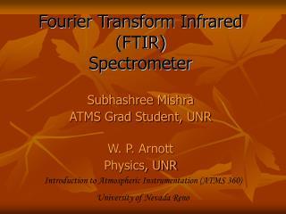 Fourier Transform Infrared (FTIR)  Spectrometer