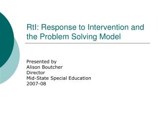 RtI: Response to Intervention and the Problem Solving Model